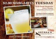 2.00 House Margaritas Every Tuesday - Ortega's, a Mexican Bistro