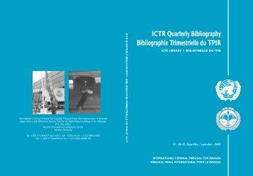 ICTR Quarterly Bibliography Bibliographie Trimestrielle du TPIR