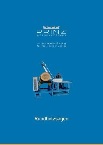 Rundholzsägen - PRINZ GmbH & Co KG
