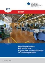 Maschinenlehrgänge Holzbearbeitung – Organisation und ... - BGHM