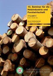10. Seminar für die Holzindustrie und Forstwirtschaft - AHB - Berner ...