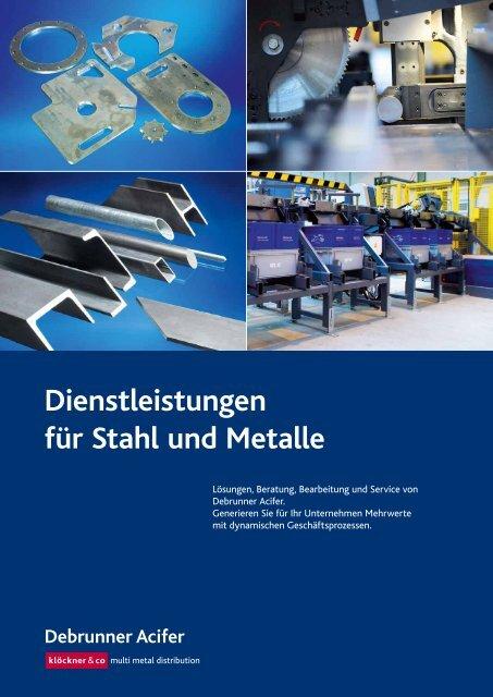 Dienstleistungen für Stahl und Metalle (pdf/1.79MB - Debrunner Acifer