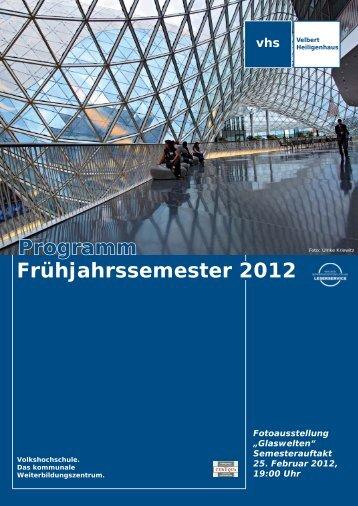 Programm Frühjahrssemester 2012 - Volkshochschule Velbert ...