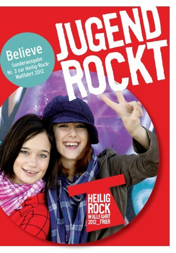 Believe Extra 3 - Heilig-Rock-Wallfahrt