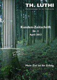 Ausgabe 02 vom April 2012 - Thomas Lüthi - Dienstleistungen für ...