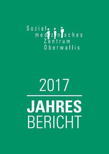 Jahresbericht 2017 Sozialmedizinisches Zentrum Oberwallis