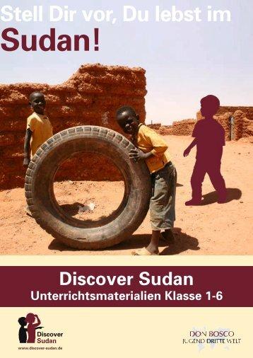Stell Dir vor, Du lebst im - Discover Sudan