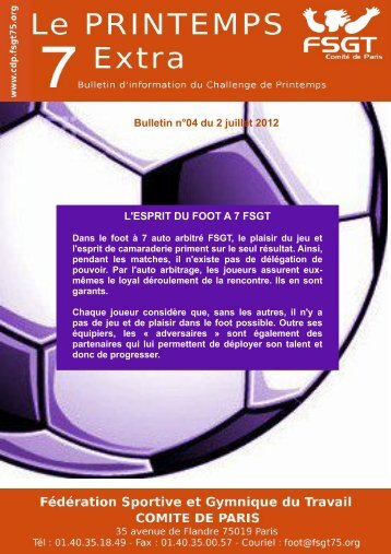 Bulletin n°04 du 2 juillet 2012 L'ESPRIT DU FOOT A 7 FSGT