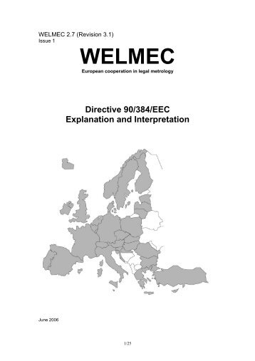 Directive 90/384/EEC - Explanation and Interpretation - WELMEC