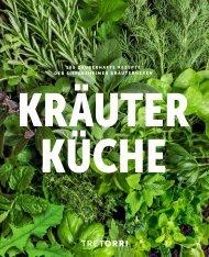 KRÄUTERKÜCHE - 100 zauberhafte Rezepte der Siefersheimer Kräuterhexen