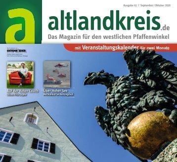 altlandkreis - Das Magazin für den westlichen Pfaffenwinkel - Ausgabe September/Oktober 2020