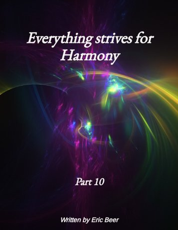 Everything strives for Harmony