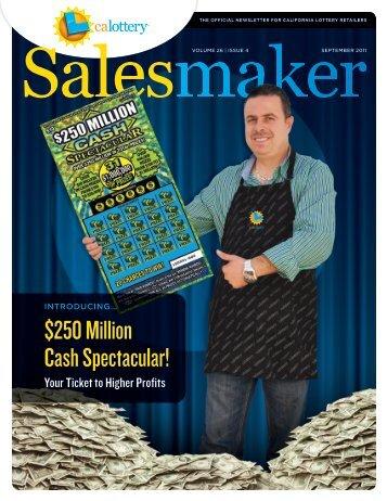 Salesmaker: September 2011, Volume 26, Issue 4 - CA Lottery ...
