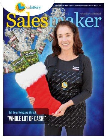 Salesmaker | Nov/Dec 2011 | Volume 26 Issue 5 - California Lottery