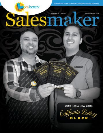 March/April 2012 Salesmaker - CA Lottery Home - California Lottery