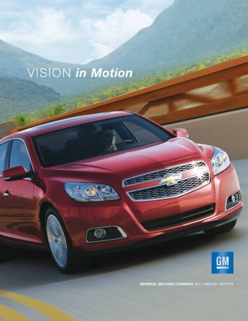 VISION in Motion - General Motors Company 2011 Annual Report