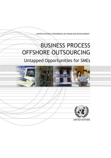 Business Process Offshore Outsourcing Untapped ... - Unctad