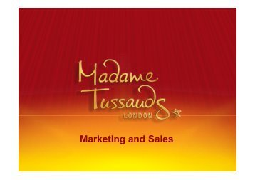 Marketing and Sales - Madame Tussauds