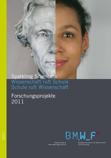 Sparkling Science > Wissenschaft ruft Schule Schule ruft ...