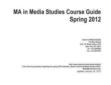 MA in Media Studies Course Guide Spring 2012 - The New School