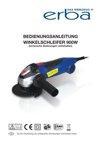 BEDIENUNGSANLEITUNG WINKELSCHLEIFER 900W