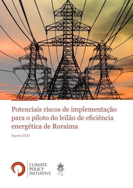 Potenciais riscos de implementação para o piloto do leilão de eficiência energética de Roraima