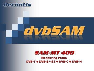 dvbSAM SNMP based Monitoring Probe - 2012 decontis GmbH. All ...