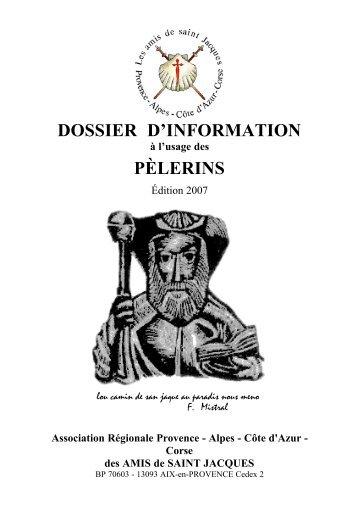 dossier d'information pèlerins - Les Amis de St Jacques > Provence