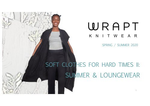 Wrapt Knitwear Look Book: Summer and Lounge 2020