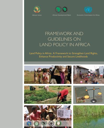 Framework and Guidelines on Land Policy in Africa - Economic ...