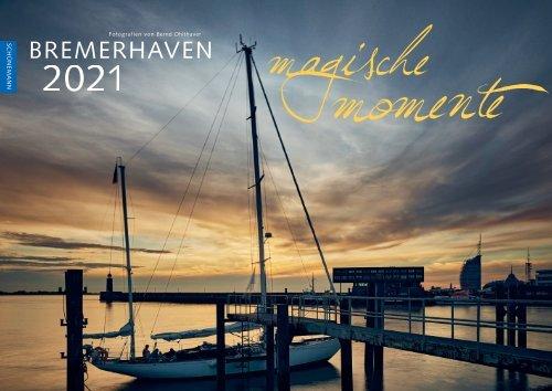 Bremerhaven – Magische Momente 2021 Kalender