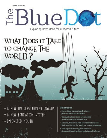 The Blue Dot Issue 2: What does it take to change the world?