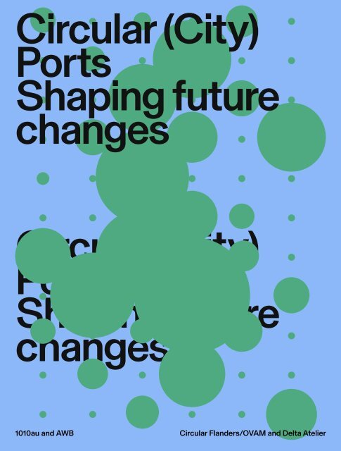 Circular (City) Ports_Shaping Future Changes
