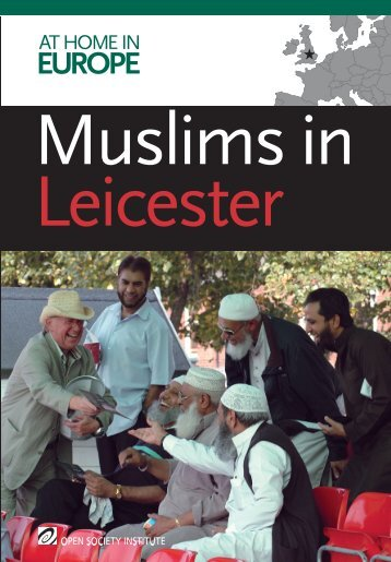 Muslims in Leicester - Open Society Foundations