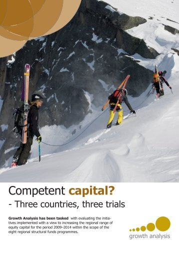 Competent capital? - the attempts of three countries - Tillväxtanalys