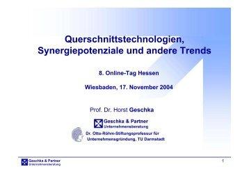Querschnittstechnologien, Synergiepotenziale und andere Trends