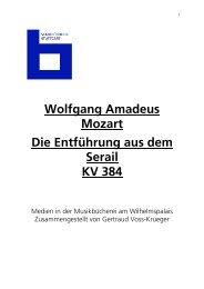 Wolfgang Amadeus Mozart Die Entführung aus dem Serail KV 384