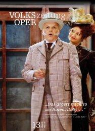 Das ärgert mich so an Ihnen, Dolly - Volksoper Wien