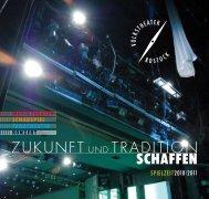 ZUKUNFT UND TRADITION - Volkstheater Rostock