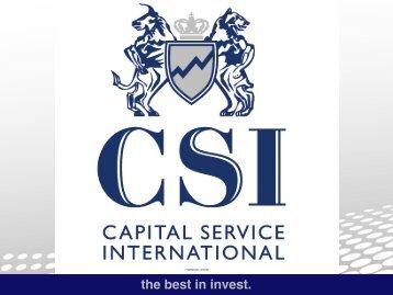 CSI - Capital Service International • the best in invest | Unternehmensvorstellung • Achtung: zum vergössern auf das Bild klicken!