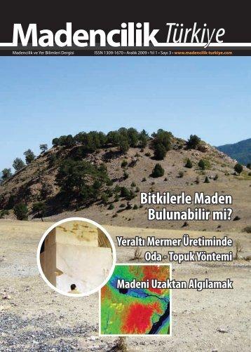 E-dergi olarak görüntülemek için tıklayınız - Madencilik Türkiye Dergisi