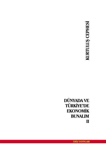 Dunyada Ve Turkiye De Ekonomik Bunalim Ii Kurtulus Cephesi