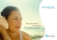 Treat Your Senses To A Holiday. - SENTIDO Hotels & Resorts