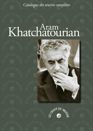 Aram Khatchatourian - Le Chant Du Monde