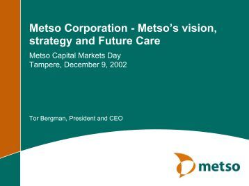 metso paper marketing plan Metso paper will shut local operation that the plant will be consolidating with a metso paper operation metso's vice president of marketing and.