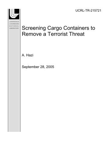 Screening Cargo Containers to Remove a Terrorist Threat