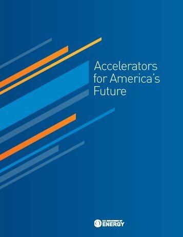Accelerators for America's Future - Office of Science - U.S. ...