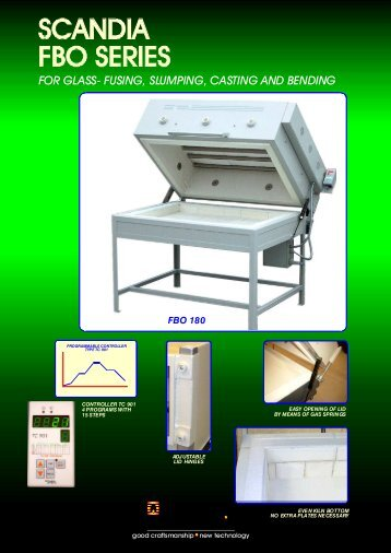 FOR GLASS- FUSING, SLUMPING, CASTING AND BENDING