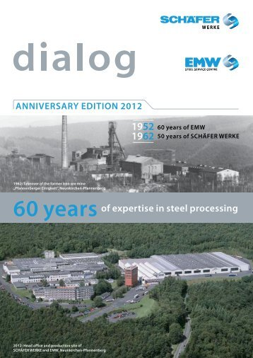 60 yearsof expertise in steel processing - SCHÄFER