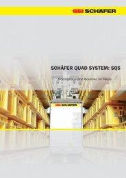 SCHÄFER QUAD SYSTEM: SQS - SSI Schäfer